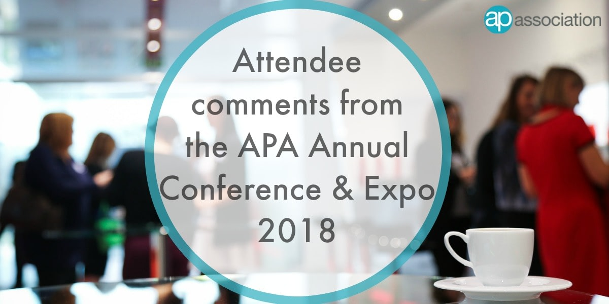 Attendee Comments from APA Annual Conference and Expo 2018 - AP Association Blog