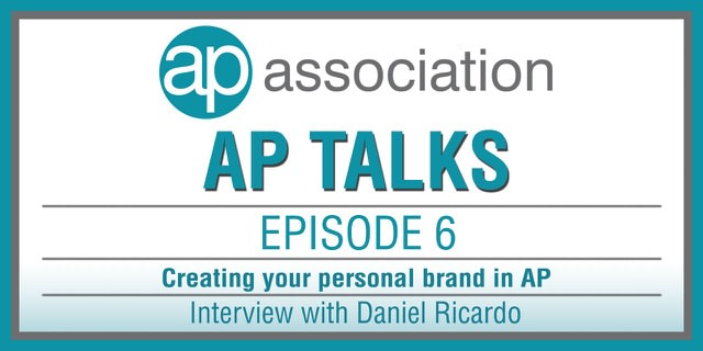 AP Association AP Talks Podcast Episode 6 Creating your personal brand Interview with Daniel Ricardo